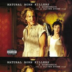 Natural Born Killers: A Soundtrack For An Oliver Stone Film - Various Artists on 2LP