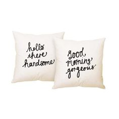 New quotes good morning handsome pillow covers 27 ideas Good Morning Handsome, Good Morning Gorgeous, Cute Pillows, Bed Pillows, Cushions, Cushion Covers, Pillow Covers, Up House, New Quotes