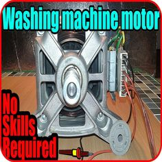 How to Use a Washing Machine Motor : 6 Steps - Instructables Electrical Projects, Electrical Wiring, Electronics Projects, Electrical Diagram, Electronics Basics, Washing Machine Motor, Washing Machines, Sewing Machines, Diy Generator