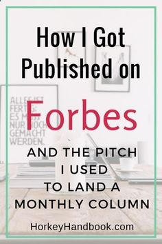 How to Get Published on Forbes