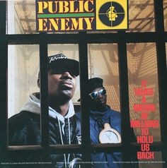 Public Enemy/It Takes A Nation Of Millions To Hold Us Back Def Jam recordings 1988