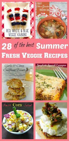 Fresh Summer Vegetable Recipes Roundup: 28 of the Best Fresh Summer Veggie Recipes