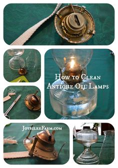 How to clean antique oil lamps -- Joybilee Farm