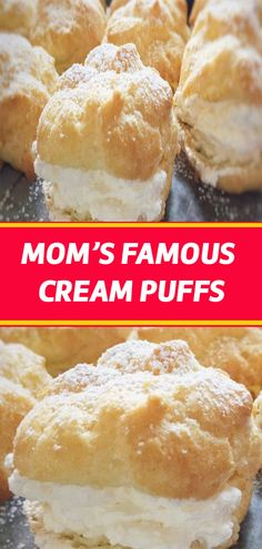 Ingredients: 1 stick butter Tablespoons) 1 cup water 1 tsp vanilla 4 eggs flour MOM'S FAMOUS FILLING: heavy cream 1 package ounces) instant vanilla pudding ⅓ cup milk Makes approx 16 Pastry Recipes, Baking Recipes, Cake Recipes, Dessert Recipes, Dessert Ideas, Just Desserts, Delicious Desserts, Yummy Food, Cheesecakes
