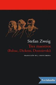 «No es por casualidad que reúno en un solo libro estos tres ensayos sobre Balzac, Dickens y Dostoievski. Con un propósito común trato de mostrar a los tres grandes novelistas —y en mi opinión los únicos— del siglo XIX como prototipos que preci...