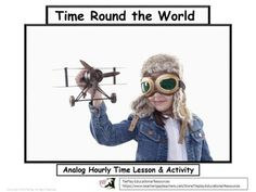 FREE Time Round the World is an adventure in going places. Show what time it is and tell what mountain place is pictured. Students develop background knowledge of continents and  locations while learning how to tell the time. Lesson activities can be printed and completed as a whole group or small group or with the instructor using a SmartBoard, white board and adobe reader, projector or document camera as learners easily follow along.Your feedback is very much appreciated.