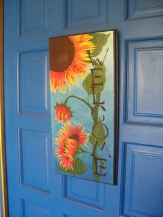 WELCOME - Plaque - Sunflower - Wall Hanging - Sign - Hand Painted - Original Design -.  via Etsy.