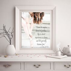 Pointe Shoe Dance Print with Ballet Quote Dance by ChezLorraines