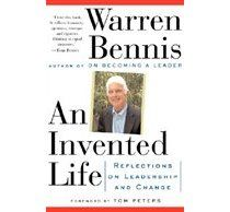Warren Bennis - An Invented Life