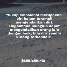 Sikap emosional merupakan ciri belum terampil mengendalikan diri. Bagaimana mungkin dapat mengendalikan orang lain dengan baik bila diri sendiri kurang terkendali. Follow @hijrahcinta_ Follow @hijrahcinta_ http://ift.tt/2f12zSN