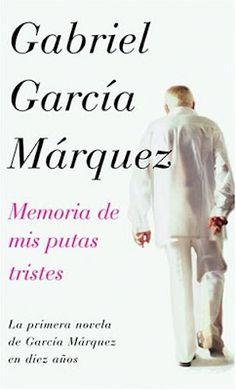 García Márquez Memoria de Mis Putas Tristes
