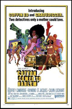 """Cotton Comes to Harlem"" Movie Poster by Robert McGinnis (Ossie Davis / Posters Robert Mcginnis, African American Movies, American Actors, American History, Black Tv Shows, Redd Foxx, Image Internet, Samuel Goldwyn, Crime"