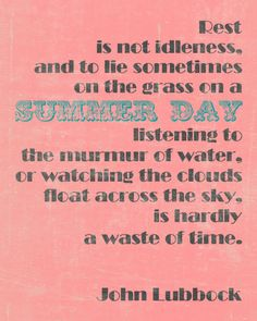Oh summer--this is so important to remember always, but especially to pass on to the kids! <3