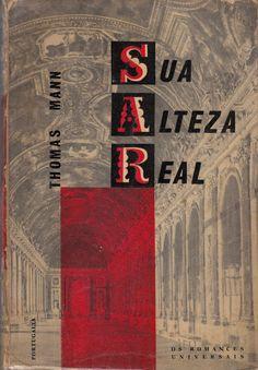 Sua Alteza Real by Thomas Mann | Cover by João Câmara Lem