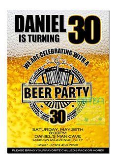 Beer Party Invitation Printable File DIY - Beer Birthday Invitation - Beer Milestone Invitation - Invitations for guys - 40th Birthday Invitations, Party Invitations, Man Party, Party Party, Party Ideas, Dad Birthday, Birthday Ideas, Beer Tasting, Printable Invitations