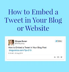How to Embed a Tweet in Your Blog Post