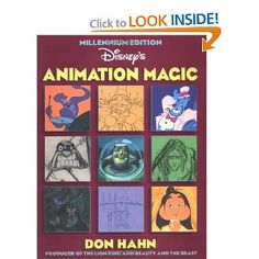 Fun look behind the scenes of Disney's animated masterpieces from producer Don Hahn (who I ran into at Disneyland once!)