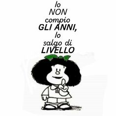 Mafalda Gruseliger Clown, Birthday Wishes, Happy Birthday, Italian Phrases, Snoopy Quotes, Happy B Day, E Cards, Vignettes, Cool Words