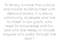 Library is more then a brick and mortar building...