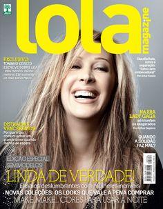 Lola Magazine #6: Claudia Raia loiríssima na capa de março/2011