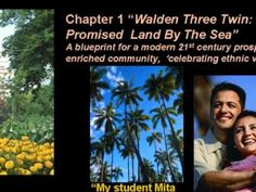 Our storyboard is a travelogue to mythical community of Walden Three Twin, a modern 21st Century community of the future located near Cochin, India.      This educational music video game proposal is a role playing type game internet and pc friendly. Welcome !