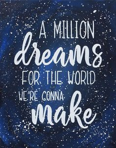 A Million Dreams For The World We're Gonna Make - Custom Canvas - Starry Sky Quote - Gift - Fan Art - The Greatest Showman - Michelle Hicks - Wallpapers Designs Sky Quotes, Canvas Quotes, Dream Quotes, Lyric Quotes, Movie Quotes, Book Quotes, Quotable Quotes, Qoutes, The Greatest Showman