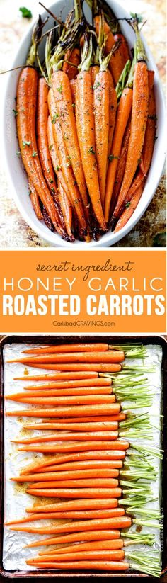 Tender sweet and savory Secret Ingredient Honey Garlic Roasted Carrots are the most delicious carrots and easiest side dish EVER with only 10 minutes prep! I eat these like candy!