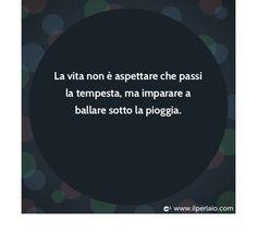 #perla #frase #saggezza #life