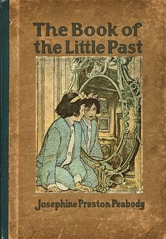 Peabody--Book of the Little Past--Elizabeth Shippen Green, illus--Houghton Mifflin Co., 1912 by Sundance Collections, via Flickr