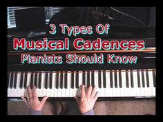 3 Musical Cadences Piano Players Should Know