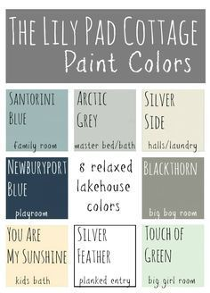 Paint Colors - 8 Relaxed Lake House Colors My Paint Colors - 8 Relaxed Lake House Colors - The Lilypad Cottage.I would use these colors in my houseMy Paint Colors - 8 Relaxed Lake House Colors - The Lilypad Cottage.I would use these colors in my house Room Colors, Wall Colors, Paint Colours, Blue Gray Paint Colors, Grey Paint, Cottage Paint Colors, Coastal Paint Colors, Coastal Color Palettes, Country Paint Colors