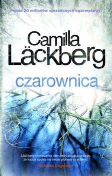Saga o Fjallbace. Tom 10. Czarownica-Lackberg Camilla Camilla, Saga, Ingrid Bergman, Audio Books, Thriller, Reading, Book Covers, Pastor, Literatura