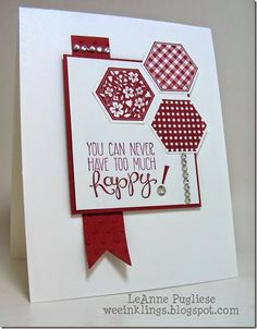 handmade card by LeAnne Pugliese WeeInklings ... red and white ... trio of stamped and punched hexagons ... great happy sentiement ... like the desing ... wonderful card!! ... Stampin'Up!