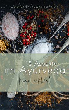 15 Aspekte des Ayurveda kurz Pitta Dosha, Kaya, Balanced Meals, Healing, Food Items