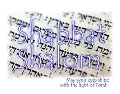 Shabbat Shalom Prayer | Please contact us if you wish to include the name of someone for ...