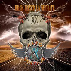 "La Encrucijada: ""Rock Hasta La Muerte"" nuevo álbum de ALTO VOLTAJE..."
