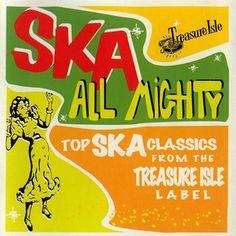 """Ska All Mighty"" (Compilation LP, Treasure isle, Jamaica Music, Jamaica Reggae, Rasta Art, Skinhead Reggae, Ska Music, Ska Punk, Music Album Covers, Stand Up Comedians, Treasure Island"