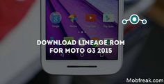 Update Lineage OS Moto G3 2015: Download the latest Lineage OS and install it on your Moto G3 2015 based on Android 7.1.1 with simple and easy steps.