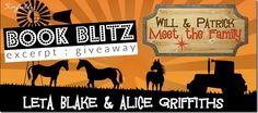 Book Blitz: Will & Patrick Meet the Family by Leta Blake and Alice Griffiths with Excerpt & #Giveaway | http://sinfullymmbookreviews.blogspot.de/2015/11/book-blitz-will-patrick-meet-family.html @sinfully_mmblog