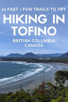 Short on time but want to experience the magic of Vancouver Island's West Coast? Here are 11 fast and fun Tofino hikes which showcase this beautiful area Backpacking Canada, Canada Travel, Tofino Bc, Road Trip, Canada Holiday, Visit Canada, Vancouver Island, Hiking Trails, British Columbia