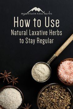 Natural Laxative Herbs to Help with Regularity: Sometimes our regularity is anything but regular. Thankfully, there are plenty of remedies that we can rely on to help get us back on track. Incorporating fiber-rich herbs such as psyllium, flax seeds, or buckthorn into your diet may help get things moving along in a natural way.