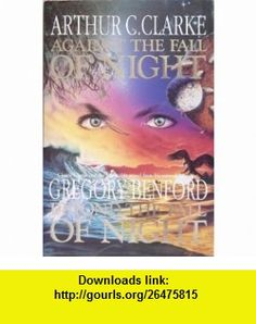 Against the Fall of Night (9780575047655) Arthur C. Clarke, Gregory Benford , ISBN-10: 0575047658  , ISBN-13: 978-0575047655 ,  , tutorials , pdf , ebook , torrent , downloads , rapidshare , filesonic , hotfile , megaupload , fileserve