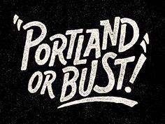 Portland Or Bust Nathan Yoder