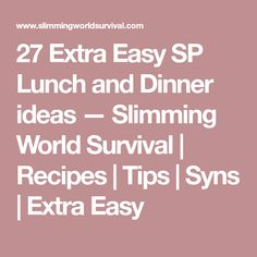 27 Extra Easy SP Lunch and Dinner ideas — Slimming World Survival Sp Meals Slimming World, Asda Slimming World, Slimming World Shopping List, Slimming World Survival, Slimming Word, Slimming World Recipes Syn Free, Weight Loss Vegetable Soup Recipe, Sp Days, Slim Drink