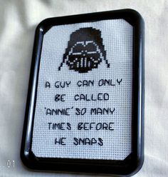 "Star Wars Inspired Cross Stitch Quote ""A guy can only be called 'Anne' so many times before he snaps"" --- haha so true!"