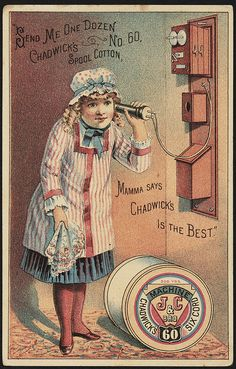 """Send me one dozen Chadwick's no. 60. spool cotton, mamma says Chadwick's is the best."""" [front] 