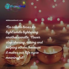 No candle loses its light while lightening another candle. Never stop sharing, caring and helping others because it makes our life more meaningful! . . . #candles #candle #lightening #another #others #neverstopdreaming #sharing #caring #helping #lifeisgood #lifequote #meaningful #meaningfulquotes