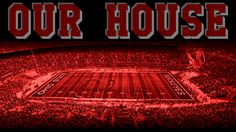 OHIO STADIUM OUR HOUSE.