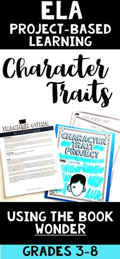 Teach character traits with this awesome project-based learning activity. This PBL uses the book Wonder by R. J. Palacio (as a read aloud - 1 copy - or novel study - multiple copies) to show character traits in real literature. It has all of the elements of project-based learning and includes both print and digital student pages! Reading Strategies, Reading Activities, Teaching Reading, 4th Grade Classroom, Classroom Ideas, Reading Projects, Language Arts, English Language, 5th Grade Reading