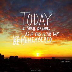 """""""Hoy me comportaré como si este fuera el día en que seré recordado."""" - Dr. Seuss. #quote #words #wordstoliveby #motivation #motivationmonday #drseuss #books #sunrise #lettering #handlettering"""